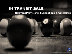 In Transit Sale - Relevant Provisions, Suggestions & Guidelines