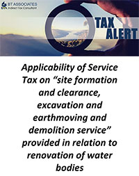 Applicability of Service Tax on site formation and clearance, excavation and earthmoving and demolition service provided in relation to renovation of water bodies