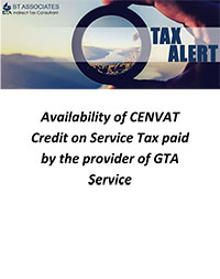 Availability of CENVAT Credit on Service Tax paid by the provider of GTA Service
