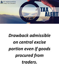 Drawback admissible on central excise portion even if goods procured from traders