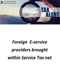 Foreign E-service providers brought within Service Tax net