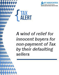 A wind of relief for innocent buyers for non-payment of Tax by their defaulting sellers