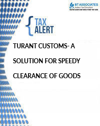 Turant customs- a solution for speedy clearance of goods