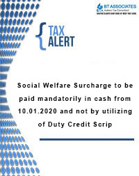 Social Welfare Surcharge to be paid mandatorily in cash from 10.01.2020 and not by utilizing of Duty Credit Scrip
