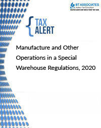 Manufacture and Other Operations in a Special Warehouse Regulations, 2020